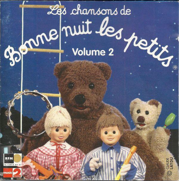 Disque s ries tv et dessins anim s les chansons de bonne nuit les petits volume 2 - Personnage bonne nuit les petit ...