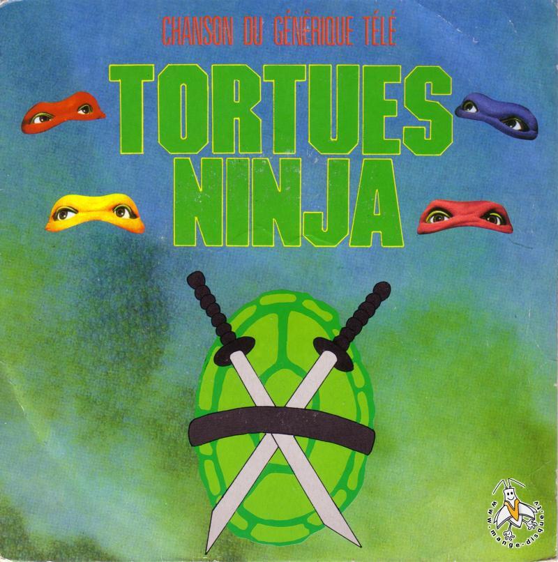 Disque s ries tv et dessins anim s chanson du g n rique t l tortues ninja - Dessin anime ninja ...